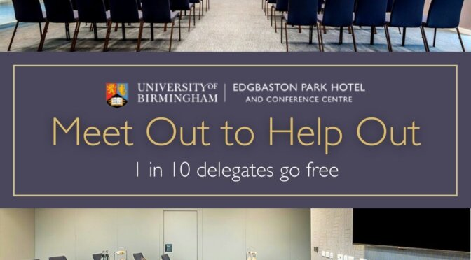 Meet Out to Help Out at Edgbaston Park Hotel